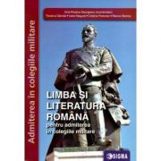 Limba si literatura romana pentru admiterea in colegiile militare - Irina Roxana Georgescu imagine libraria delfin 2021