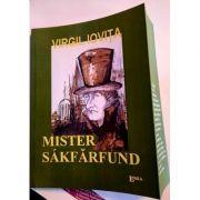 Mister Sakfarfund - Virgil Iovita imagine libraria delfin 2021