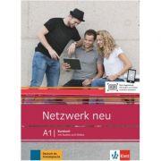Netzwerk neu A1, Kursbuch mit Audios und Videos. Deutsch als Fremdsprache - Stefanie Dengler, Tanja Mayr-Sieber, Paul Rusch, Helen Schmitz imagine librariadelfin.ro