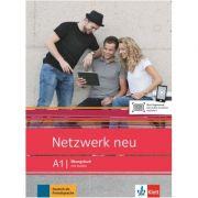 Netzwerk neu A1, Ubungsbuch mit Audios. Deutsch als Fremdsprache - Stefanie Dengler, Tanja Mayr-Sieber, Paul Rusch, Helen Schmitz imagine librariadelfin.ro