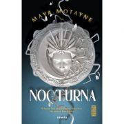 Nocturna - Maya Motayne imagine libraria delfin 2021