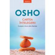 Osho. Cartea intelegerii - Osho International Foundation imagine libraria delfin 2021