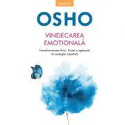 Osho. Vindecarea emotionala - Osho International Foundation imagine libraria delfin 2021