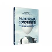 Paradigma constiintei - abordari multi si interdisciplinare. Concepte, teorii si practici - Aurora Hrituleac, Liviu-Adrian Magurianu imagine librariadelfin.ro