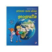 Primul meu atlas de geografie - Gabriela Barbulescu imagine librariadelfin.ro