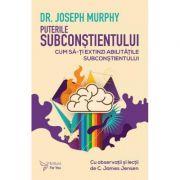 Puterile subconstientului - Joseph Murphy imagine libraria delfin 2021