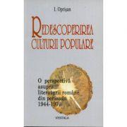Redescoperirea culturii populare - I. Oprisan imagine librariadelfin.ro