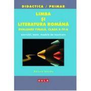 Romana. Clasa a IV-a. Evaluare finala - Raluca Iancau imagine librariadelfin.ro