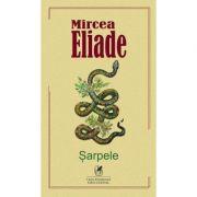 Sarpele - Mircea Eliade imagine libraria delfin 2021