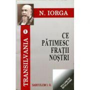 Transilvania, volumele 8-9 - Nicolae Iorga imagine librariadelfin.ro