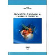 Tratamentul chirurgical al cancerului colorectal - Tivadar Bara, Tivadar Bara jr., Simona Gurzu, Ioan Jung, Mircea Muresan, Cosmin Nicolescu imagine librariadelfin.ro