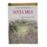 Un dar special pentru sotia mea imagine librariadelfin.ro