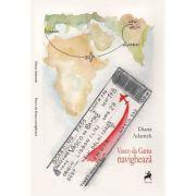 Vasco da Gama navigheaza - Diana Adamek imagine libraria delfin 2021