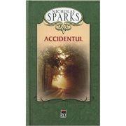 Accidentul (editie de buzunar) - Nicholas Sparks imagine librariadelfin.ro