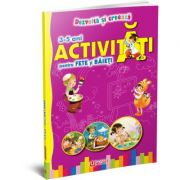 Activitati pentru fete si baieti 3-5 ani imagine librariadelfin.ro