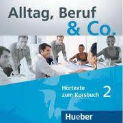 Alltag, Beruf & Co. 2. 2 Audio-CDs zum Kursbuch - Norbert Becker imagine librariadelfin.ro