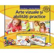 Arte vizuale si abilitati practice. Clasa pregatitoare. Caietul elevului - Silvia Mirsan, Dan-Paul Marsanu imagine librariadelfin.ro