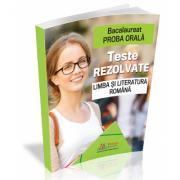 Bacalaureat Proba orala. Teste rezolvate la Limba si Literatura romana - Cristina Scurtu imagine librariadelfin.ro