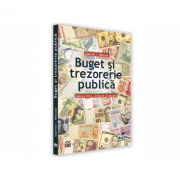 Buget si trezorerie publica. Editia a VIII-a, revazuta si adaugita - I. Gabriel Nastase imagine librariadelfin.ro