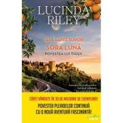 Cele sapte surori. Sora luna. Povestea lui Tiggy - Lucinda Riley imagine librariadelfin.ro