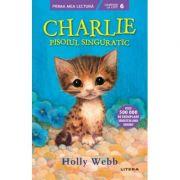 Charlie, pisoiul singuratic - Holly Webb imagine librariadelfin.ro
