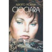 Ciociara - Alberto Moravia imagine librariadelfin.ro