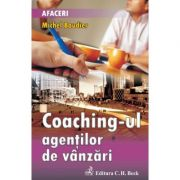 Coaching-ul agentilor de vanzari - Michel Baudier imagine librariadelfin.ro