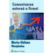 Comunicarea externa a firmei - Marie-Helene Westphalen imagine librariadelfin.ro