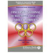 Concursul national de matematica aplicata Adolf Haimovici - Cristina Timofte imagine librariadelfin.ro