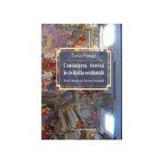 Cunoasterea istorica in civilizatia occidentala - Lucian Popescu imagine librariadelfin.ro