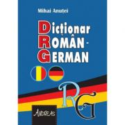 Dictionar roman - german - Mihai Anutei imagine librariadelfin.ro