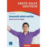 Erste Hilfe Deutsch Grammatik einfach und klar Deutsch lernen mit Tabellen Buch - Susanne Geiger imagine librariadelfin.ro