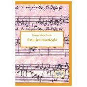 Estetica muzicala - Petruta Maria Coroiu imagine librariadelfin.ro