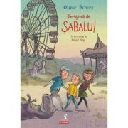 Feriti-va de Sabalu! - Oliver Scherz, Daniel Napp imagine librariadelfin.ro