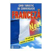 Ghid turistic de conversatie. Franceza imagine librariadelfin.ro