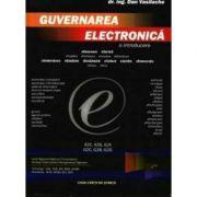 Guvernarea electronica. O introducere - Dan Vasilache imagine librariadelfin.ro