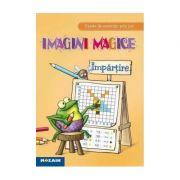 Imagini magice Impartire. Caiet de exercitii prin joc imagine librariadelfin.ro