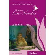 Julie, Koln, Leseheft - Thomas Silvin imagine librariadelfin.ro