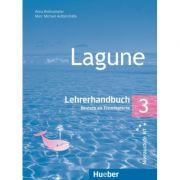 Lagune 3 Lehrerhandbuch - Anna Breitsameter imagine librariadelfin.ro