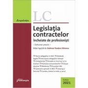 Legislatia contractelor incheiate de profesionisti. Editia 2021. Indrumar practic - Andreea-Teodora Stanescu imagine librariadelfin.ro