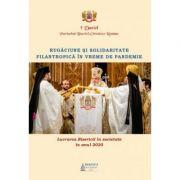 Lucrarea Bisericii in societate in anul 2020 – Rugaciune si solidaritate filantropica in vreme de pandemie - Daniel, Patriarhul BOR imagine librariadelfin.ro
