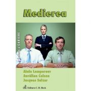 Medierea - Alain Lempereur, Aurelien Colson, Jacques Salzer imagine librariadelfin.ro
