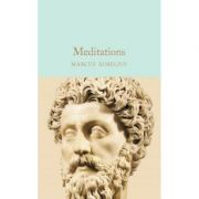 Meditations - Marcus Aurelius imagine librariadelfin.ro
