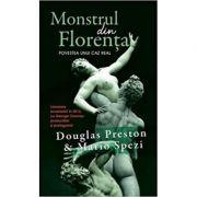 Monstrul din Florenta (editie de buzunar) - Douglas Preston, Mario Spezi imagine librariadelfin.ro