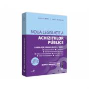 Noua legislatie a achizitiilor publice - aprilie 2021 Editie tiparita pe hartie alba - Monica Amalia Ratiu imagine librariadelfin.ro