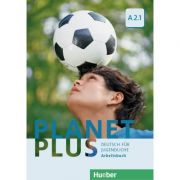 Planet Plus A2. 1 Arbeitsbuch Deutsch fur Jugendliche - Gabriele Kopp imagine librariadelfin.ro
