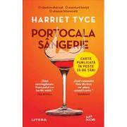 Portocala sangerie - Harriet Tyce imagine librariadelfin.ro