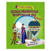 Povesti cu puzzle. Ocolul Pamantului in 80 de zile imagine librariadelfin.ro