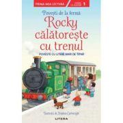 Povesti de la ferma. Rocky calatoreste cu trenul. Citesc cu ajutor (Nivelul 1) imagine librariadelfin.ro