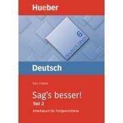 Sag's besser! (Teil 2) Buch Ein Arbeitsbuch fur Fortgeschrittene - Hans Foldeak imagine librariadelfin.ro